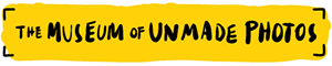 The Museum of Unmade Photos